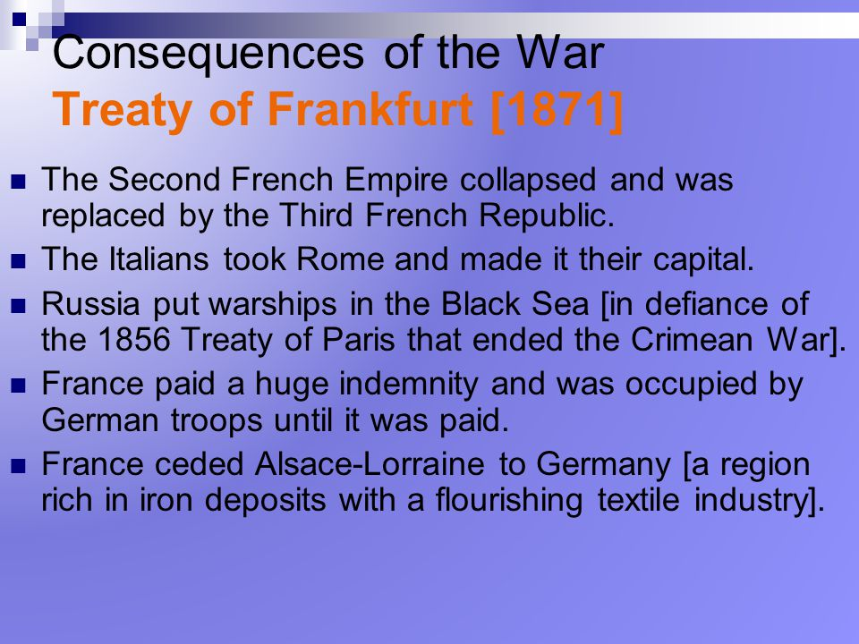 Consequences of the War Treaty of Frankfurt [1871]